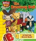 Rupert Bear and the Runaway Ball