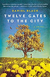 Twelve Gates to the City: A Novel (Tommy Lee Tyson)
