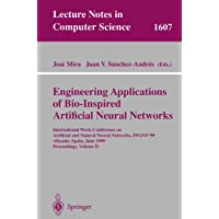 Engineering Applications of Bio-Inspired Artificial Neural Networks: International...
