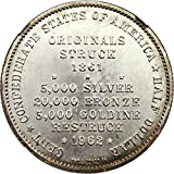 1861 Miscellaneous Coinage Confederate States of America Scott Restrike Dollar MS66 NGC