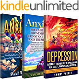 Anxiety & Depression: 3 Manuscripts: Anxiety: Overcome Stress, Panic Attacks, and Fear, Free Yourself from Shyness, Constant Worry, and Trepidation, Depression: ... Your Mind and Regain Your Life Book 5)