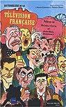 Dictionnaire de la télévision française par Dehée