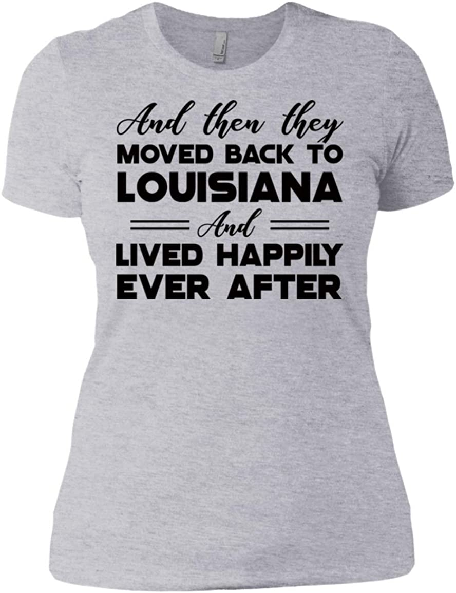 Lotacy and Then They Moved Back to Louisiana and Lived Happily Ever After