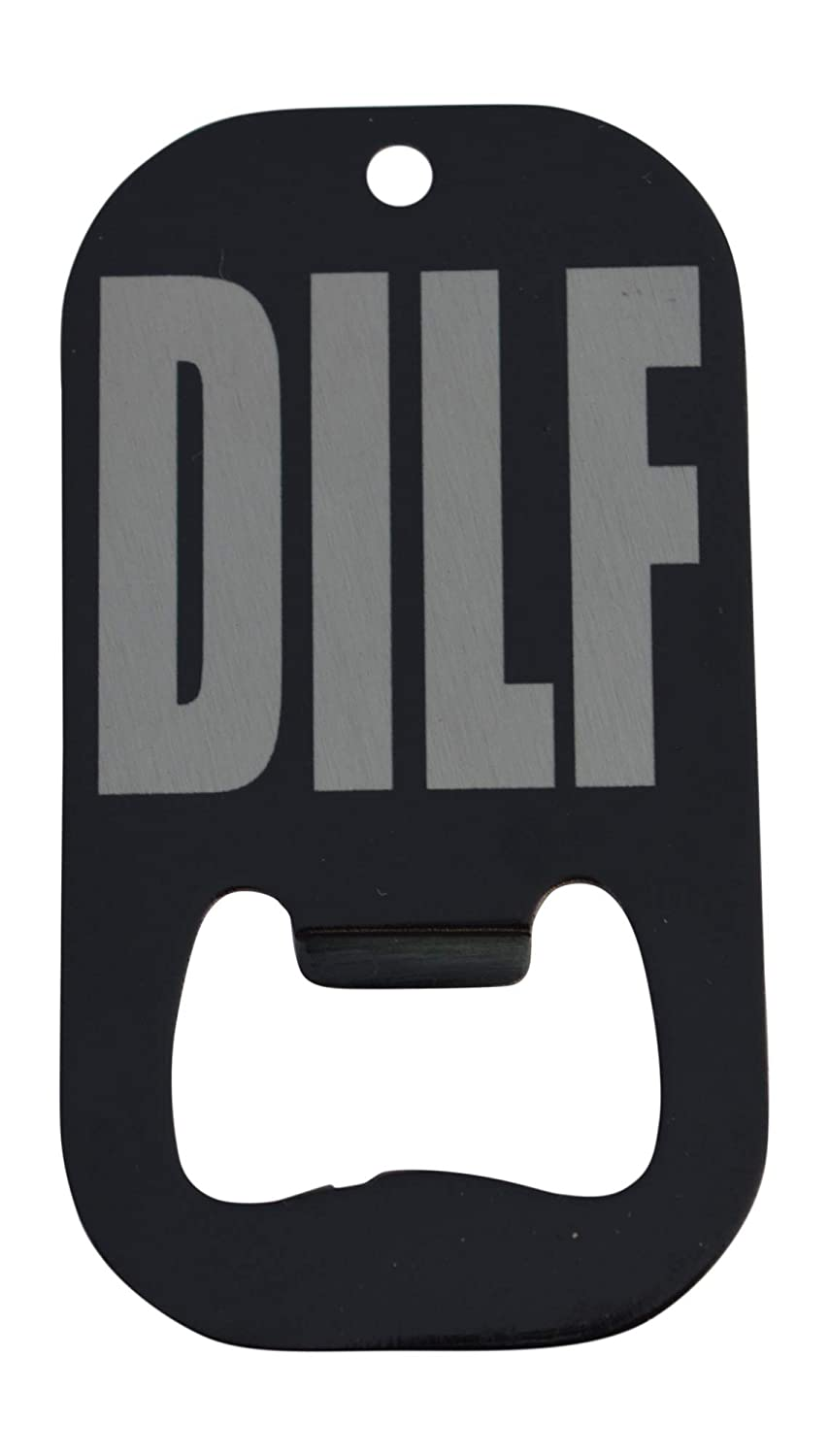 Funny DILF Bottle Opener Heavy Duty Stainless Steel Gift For Men Dad Father Husband