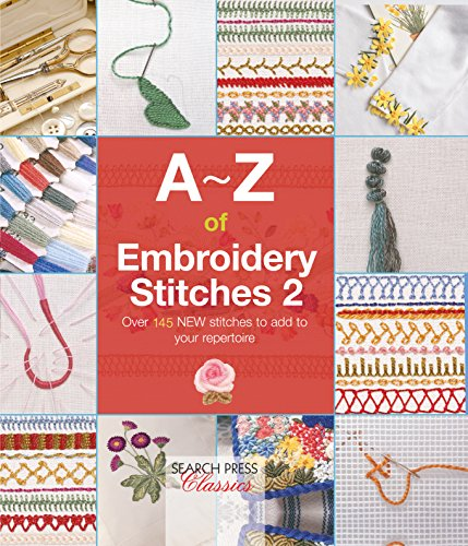 (A-Z of Embroidery Stitches 2 (A-Z of Needlecraft))