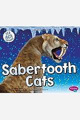Sabertooth Cats (Ice Age Animals) Paperback