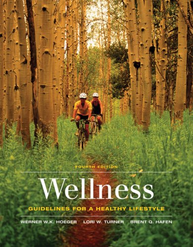 Wellness: Guidelines for a Healthy Lifestyle (with CengageNOW, InfoTrac 1-Semester Printed Access Card)