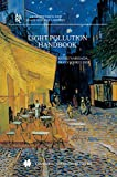 Light Pollution Handbook, Narisada, Kohei and Schreuder, Duco, 9401570582