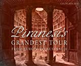 Piranesi's Grandest Tour