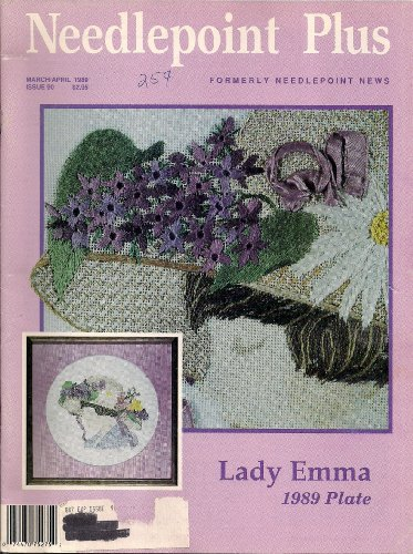 (Needlepoint Plus (Lady Emma 1989 Plate, March/April 1989 Issue 90))