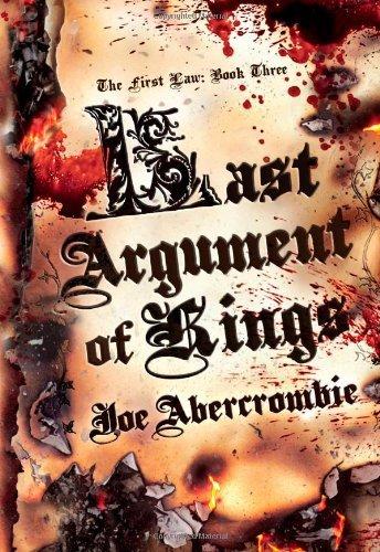 By Joe Abercrombie - Last Argument of Kings (First Law) (8/24/08) pdf
