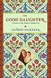 The Good Daughter, Jasmin Darznik, 0446534978