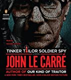 By John le Carre Tinker Tailor Soldier Spy: A George Smiley Novel (George Smiley Novels) (Unabridged) [Audio CD]