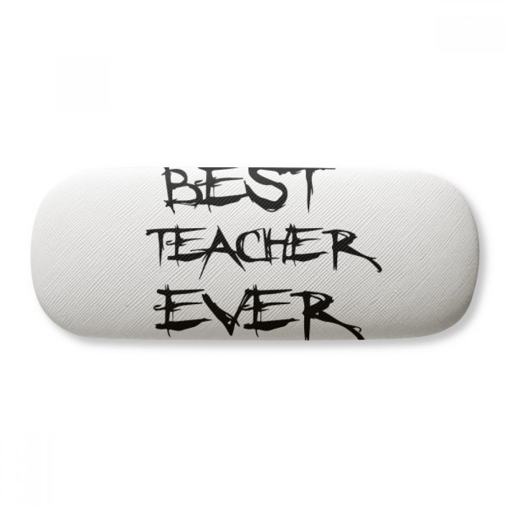 Best Teacher Ever Student Quote Glasses Case Eyeglasses Clam Shell Holder Storage Box