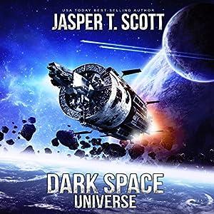 Universe (Dark Space, #7) - Jasper T. Scott