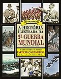 capa de A História Ilustrada da 2ª Guerra Mundial