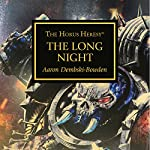 The Long Night: Horus Heresy | Aaron Dembski-Bowden