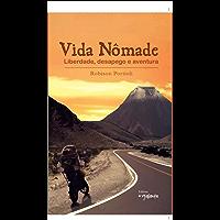 Vida Nômade: Liberdade, desapego e aventura