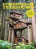 Extraordinary Treehouses