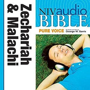 NIV Audio Bible, Pure Voice: Zechariah and Malachi Audiobook