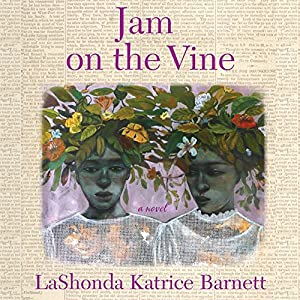 Jam on the Vine Audiobook
