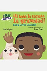 ¡Al bebé le encanta la gravedad! (Baby Loves Science) Kindle Edition