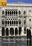 img - for Medieval Architecture (Oxford History of Art) book / textbook / text book