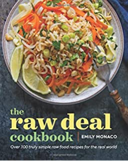Raw recipes for a modern vegetarian lifestyle solla eiriksdottir the raw deal cookbook over 100 truly simple plant based recipes for the real forumfinder Gallery