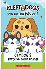 KleptoDogs: It's Their Turn Now! (Guidebook): GemDog's Fetching Guide to Fun Paperback
