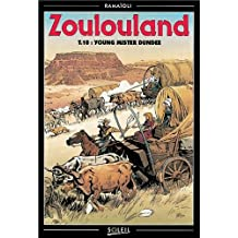 ZOULOULAND T10 : YOUG MISTER DUNDEE