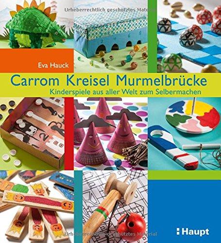 Carrom, Kreisel, Murmelbrücke