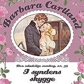I syndens skygge (Barbara Cartland - Den udødelige samling 39) | Barbara Cartland