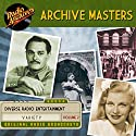 Archive Masters, Volume 2 Radio/TV Program by  Radio Archives Narrated by  full cast