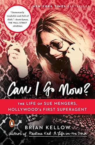 Can I Go Now?: The Life of Sue Mengers, Hollywood's First Superagent (I Go To America compare prices)