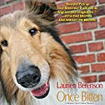 Once Bitten: A Melanie Travis Mystery   Laurien Berenson