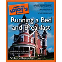The Complete Idiot's Guide to Running a Bed & Breakfast