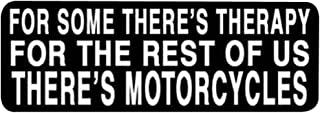 """product image for Hot Leathers Helmet Sticker - """"For Some There's Therapy For The Rest Of Us There's Motorcycles"""" 4"""" x 1"""""""
