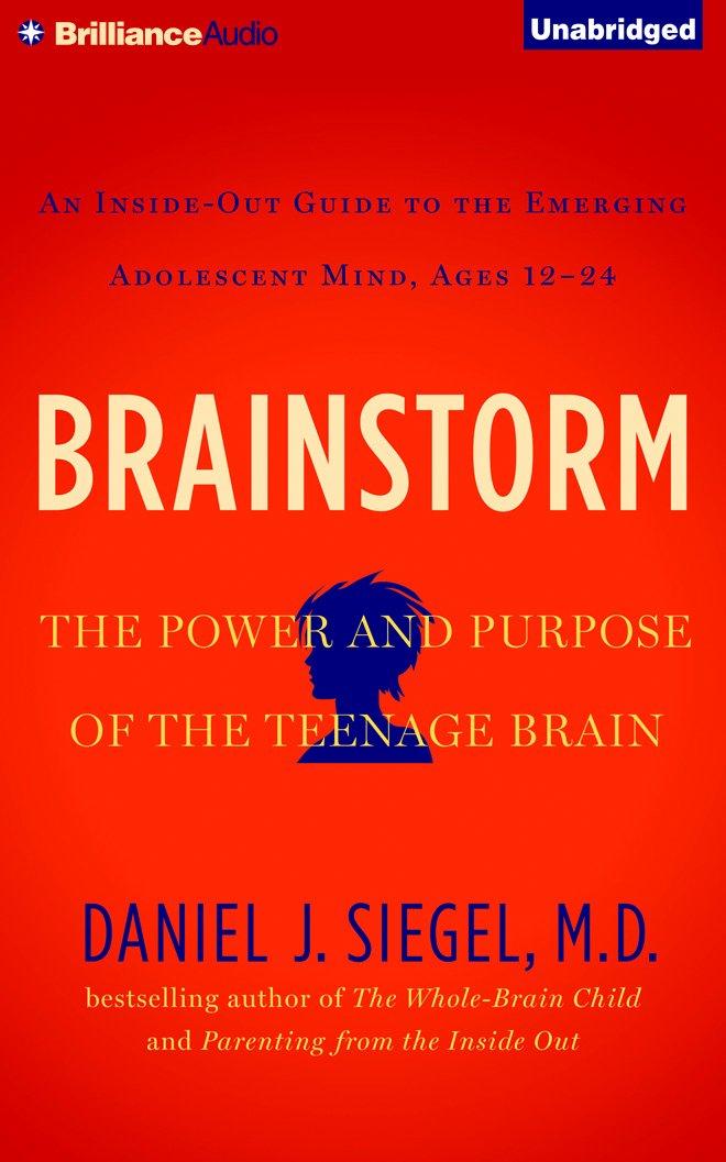 Read Online Brainstorm: The Power and Purpose of the Teenage Brain pdf epub