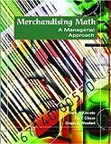 img - for Merchandising Math: A Managerial Approach by Doris H. Kincade (2003-09-18) book / textbook / text book
