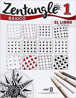 Zentangle Basico El Libro Del Trabajo Pasatiempos Amazon Es