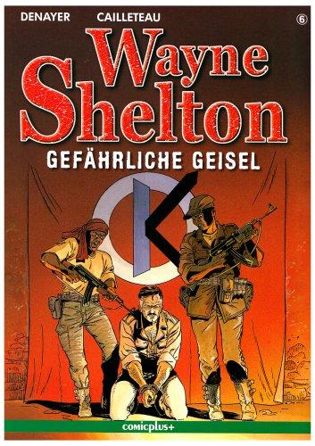 Wayne Shelton/Gefährliche Geisel
