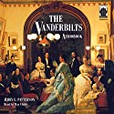 The Vanderbilts Audiobook by Jerry E. Patterson Narrated by Ray Childs