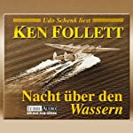 Nacht über den Wassern | Ken Follett