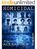 Homicidal (Kindle Single)