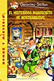 img - for El Misterioso Manuscrito De Nostrarratus (Geronimo Stilton) (Spanish Edition) book / textbook / text book