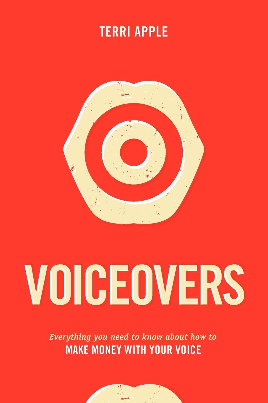 voiceovers everything you need to know about how to make money with your voice terri apple 9781932907902 amazon com books