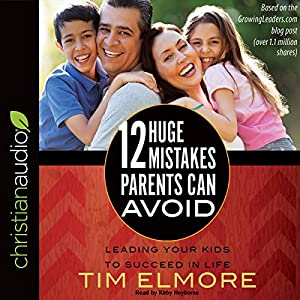 12 Huge Mistakes Parents Can Avoid Audiobook