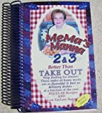 Mema's Manna 2 & 3, Better Than Take Out (Regular Recipes and Low Fat/Low Sugar)