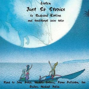 Just So Stories and Traditional Fairy Stories Audiobook