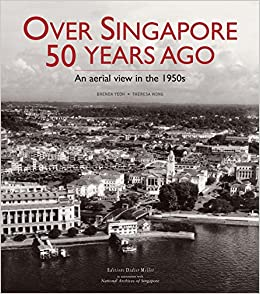 Mejortorrent Descargar Over Singapore 50 Years Ago: An Aerial View In The 1950s Ebook PDF